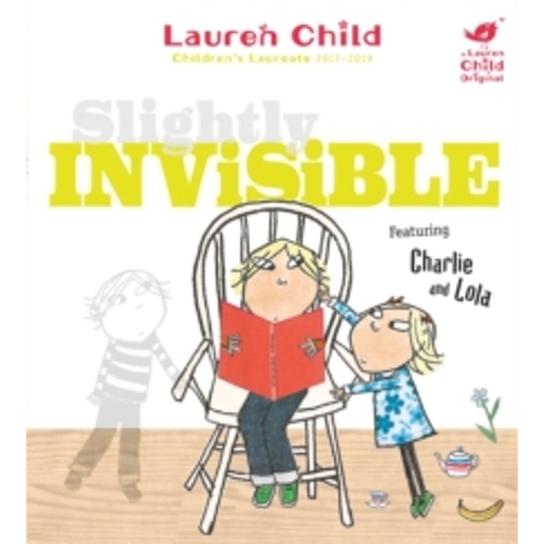 Slightly Invisible (Charlie and Lola) Paperback