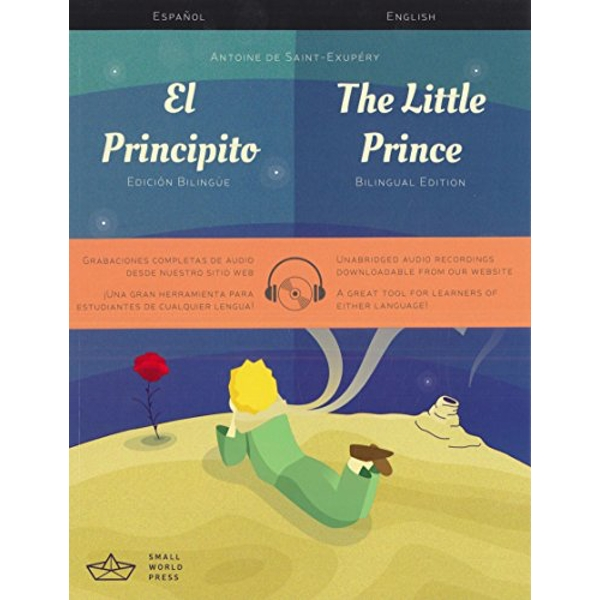 The El Principito / The Little Prince Spanish/English Bilingual Edition with Audio Download by Small World Press (Paperback, 2017)