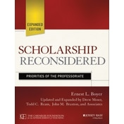 Scholarship Reconsidered: Priorities of the Professoriate, Expanded Edition by John M. Braxton, Ernest L. Boyer, Drew Moser, Todd C. Ream (Paperback, 2015)