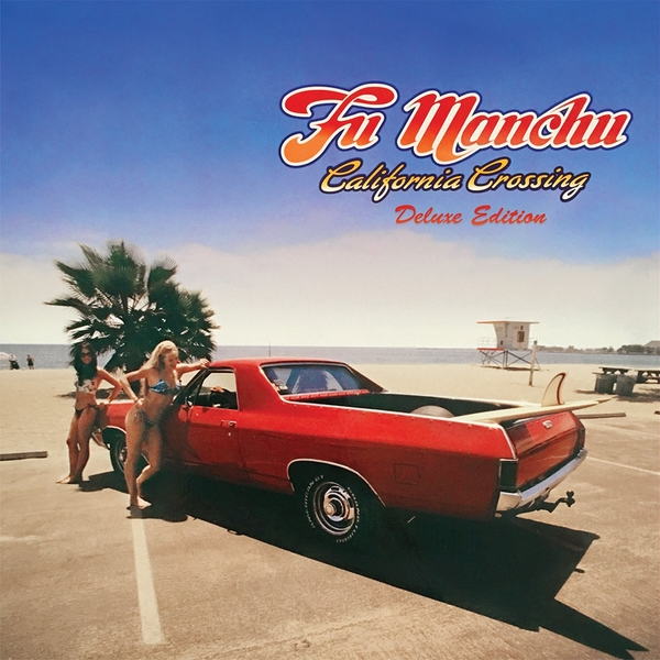 Fu Manchu ‎- California Crossing Vinyl