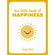 The Little Book of Happiness by Lucy Lane (Hardback, 2015)
