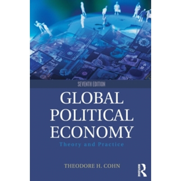 Global Political Economy : Theory and Practice
