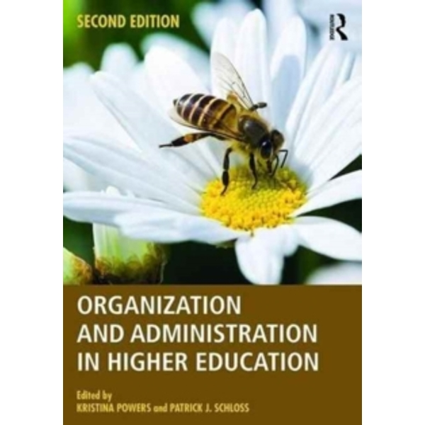 Organization and Administration in Higher Education