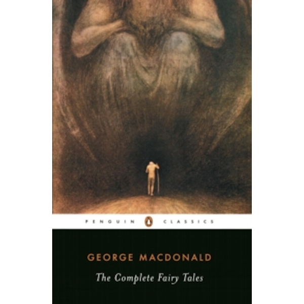 The Complete Fairy Tales by George MacDonald (Paperback, 1999)