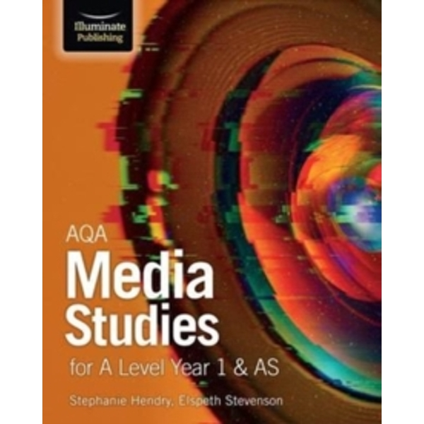 AQA Media Studies for A Level Year 1 & AS : Student Book