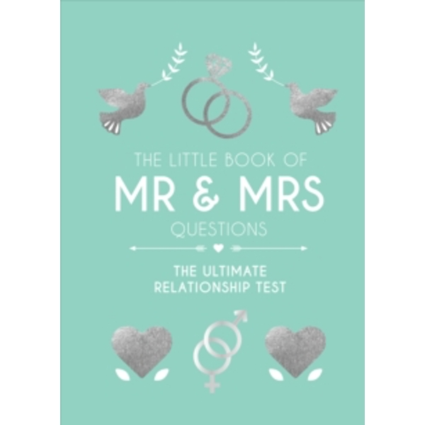 The Little Book of Mr & Mrs Questions : The Ultimate Relationship Test