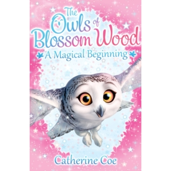 The Owls of Blossom Wood: A Magical Beginning