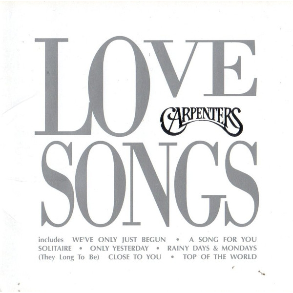 The Carpenters - Love Songs CD