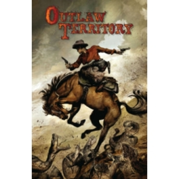 Outlaw Territory Volume 1