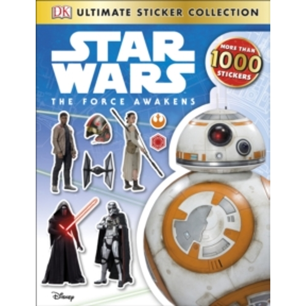 Star Wars: The Force Awakens Ultimate Sticker Collection by DK (Paperback, 2015)