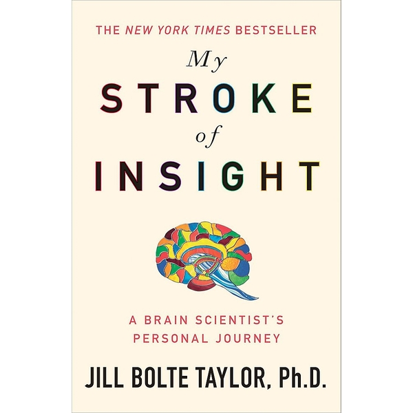 My Stroke of Insight Paperback - 19 Mar. 2009