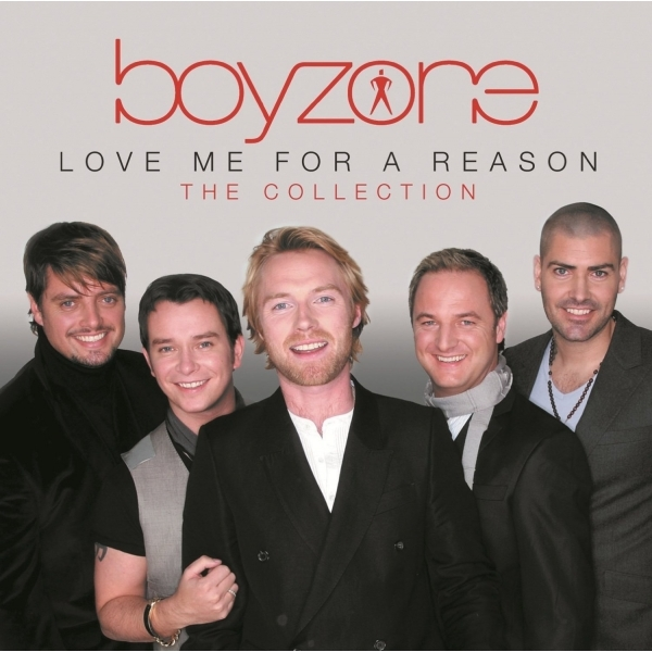 Boyzone - Love Me For A Reason : The Collection CD