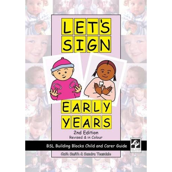 Let's Sign Early Years BSL Building Blocks Child & Carer Guide Spiral bound 2012