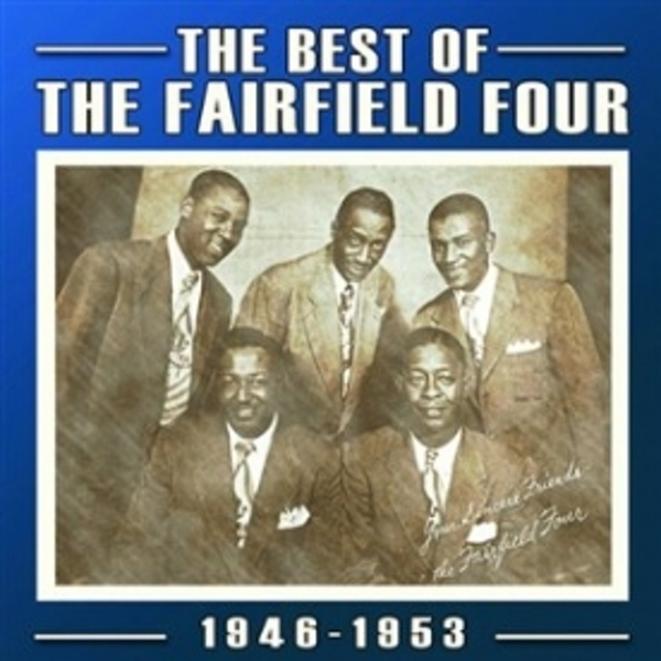 The Fairfield Four The Best Of The Fairfield Four 1946-53 CD