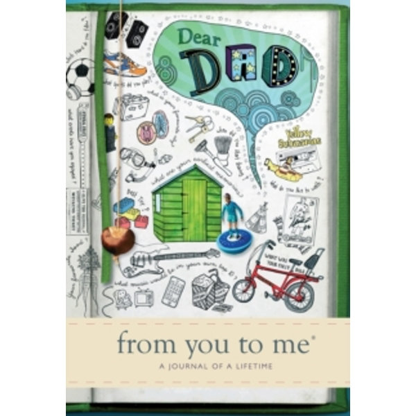 Dear Dad, from you to me : Memory Journal capturing your father's own amazing stories (Sketch design) Hardcover