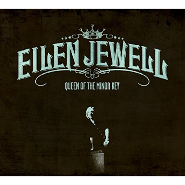 Eilen Jewell - Queen Of The Minor Key Vinyl