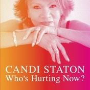 Candi Staton - Who's Hurting Now? Vinyl