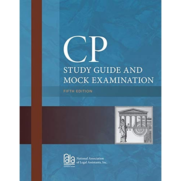 CP Study Guide and Mock Examination by National Association of Legal Assistants (Paperback, 2013)