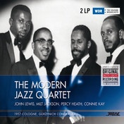 The Modern Jazz Quartet - 1957 Cologne, Gurzenich Concert Hall Vinyl