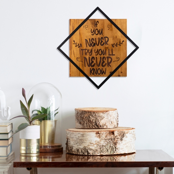 If You Never Try You'Ll Never Know Walnut Black Decorative Wooden Wall Accessory