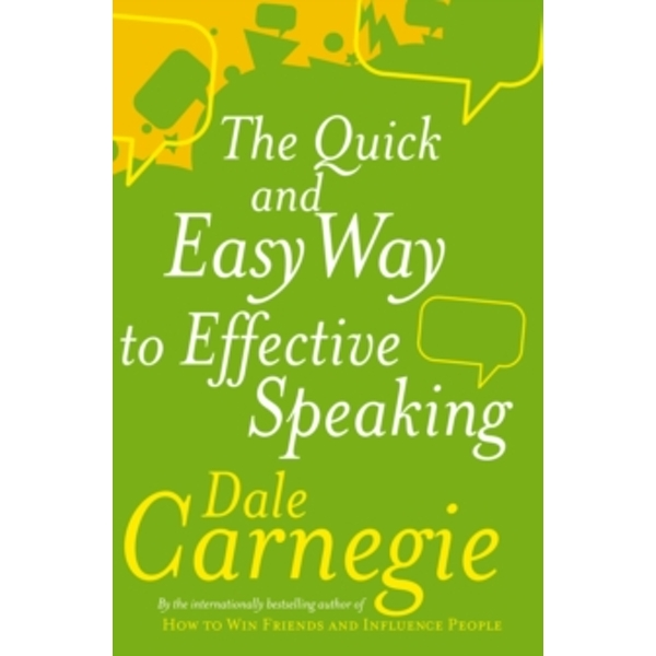 The Quick And Easy Way To Effective Speaking by Dale Carnegie (Paperback, 1990)