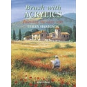 Brush with Acrylics : Painting the Easy Way