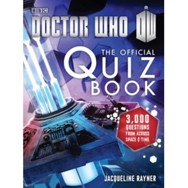 Doctor Who: The Official Quiz Book by Jacqueline Rayner (Paperback, 2014)