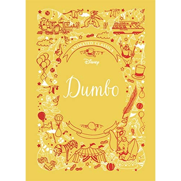 Dumbo (Disney Animated Classics)  Hardback 2019