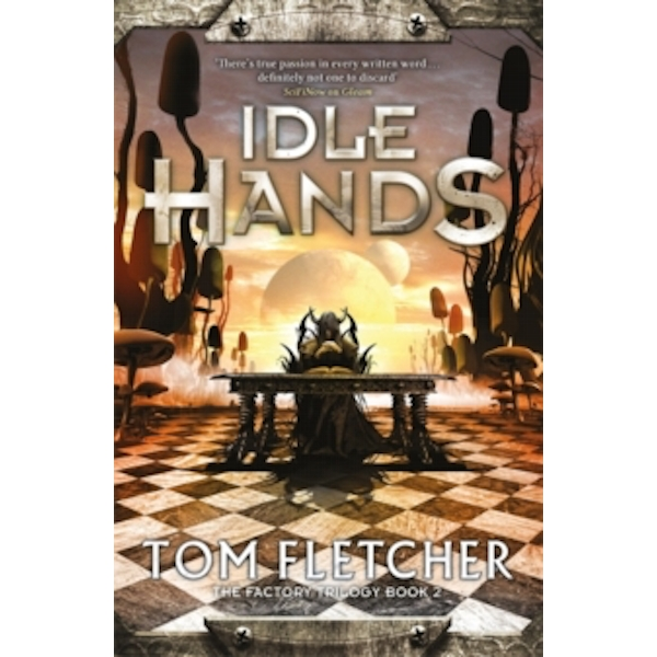 Idle Hands : The Factory Trilogy Book 2