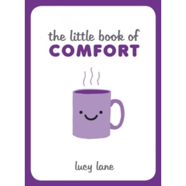 The Little Book of Comfort by Lucy Lane (Hardback, 2016)