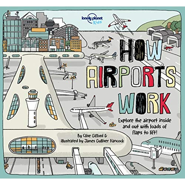 How Airports Work  Hardback 2018