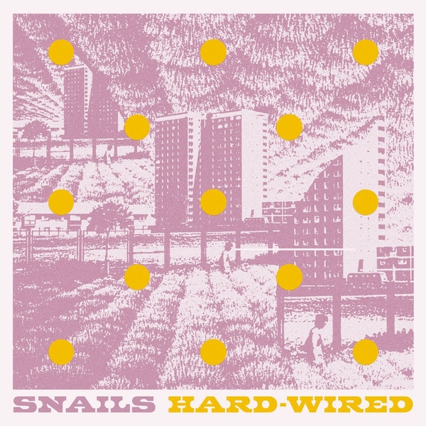 Snails ‎– Hard-Wired Vinyl