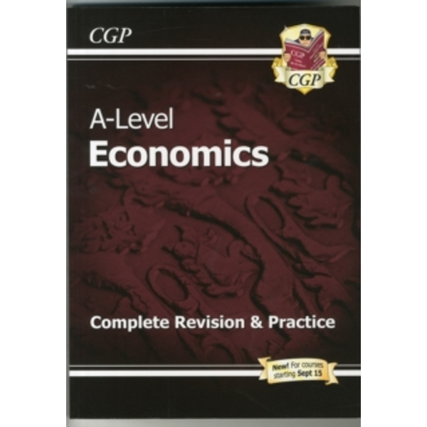New A-Level Economics: Year 1 & 2 Complete Revision & Practice by CGP Books (Paperback, 2015)