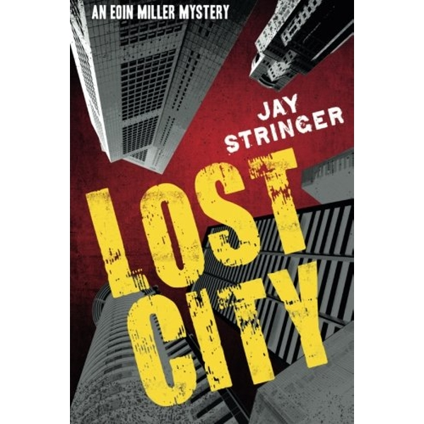 Lost City by Jay Stringer (Paperback, 2014)