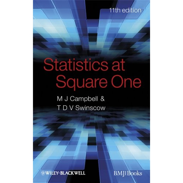 Statistics at Square One by T. D. V. Swinscow, Michael J. Campbell (Paperback, 2009)