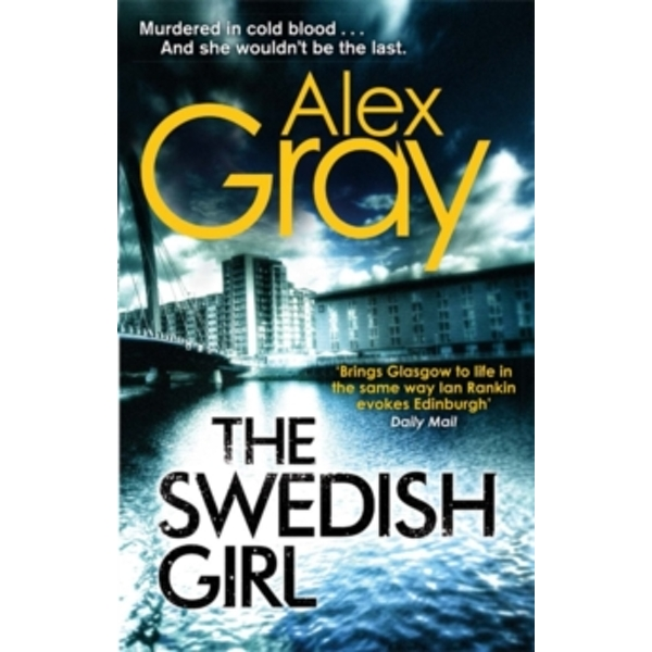 The Swedish Girl by Alex Gray (Paperback, 2013)
