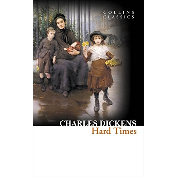 Hard Times (Collins Classics) Paperback