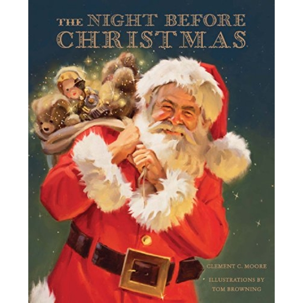 The Night Before Christmas by Tom Browning, Clement Clarke Moore (Paperback / softback, 2014)
