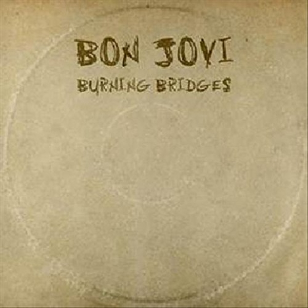 Bon Jovi - Burning Bridges CD