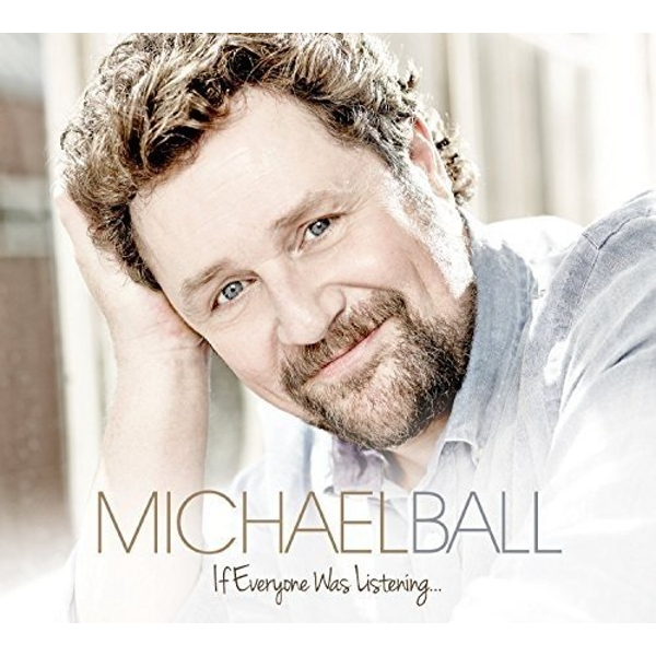 Michael Ball - If Everyone Was Listening CD