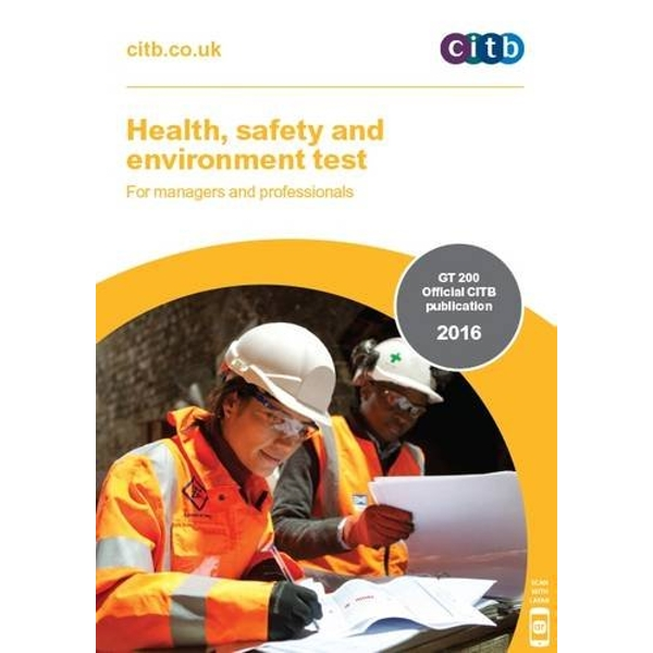 Health, Safety and Environment Test for Managers and Professionals: GT 200: 2016 by Construction Industry Training Board (CITB) (Paperback, 2016)