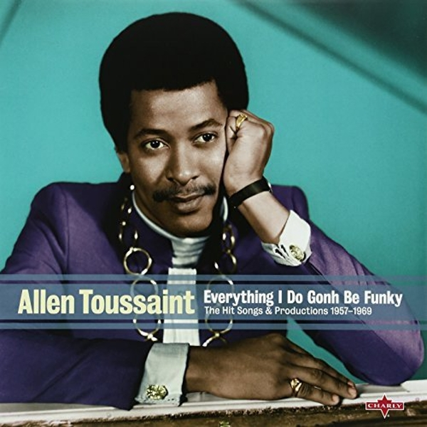 Allen Toussaint - Everything I Do Is Gonh Be Fun Vinyl
