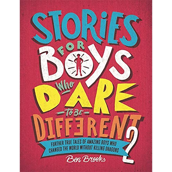Stories for Boys Who Dare to be Different 2  Hardback 2019