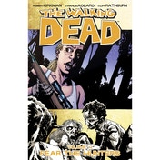 The Walking Dead Volume 11 Fear The Hunters