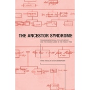 The Ancestor Syndrome: Transgenerational Psychotherapy and the Hidden Links in the Family Tree by Anne Ancelin Schutzenberger (Paperback, 1998)