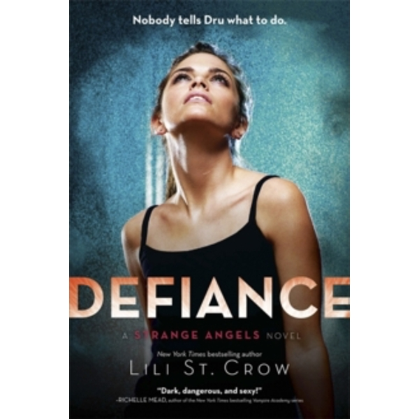 Strange Angels: Defiance : Book 4