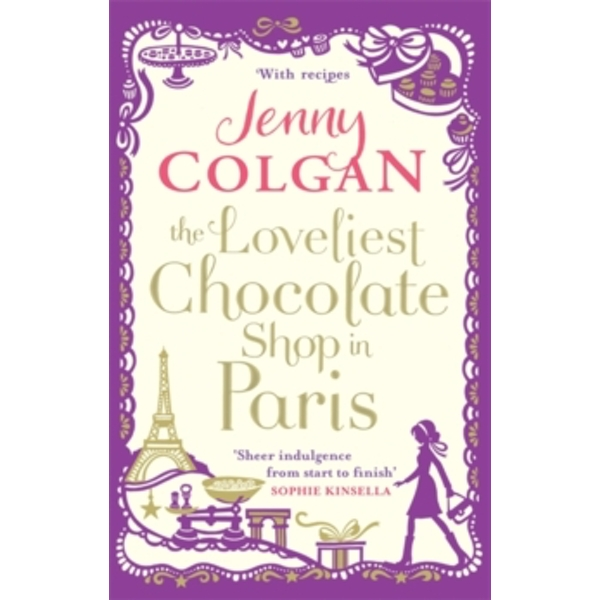 The Loveliest Chocolate Shop in Paris by Jenny Colgan (Paperback, 2013)