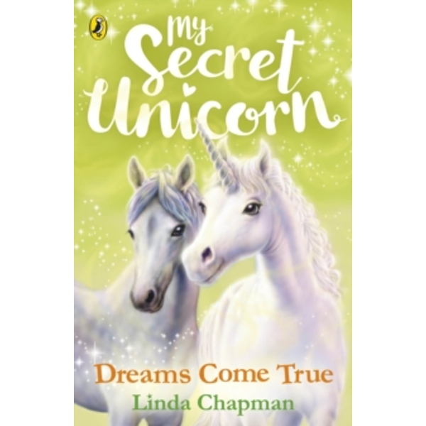 My Secret Unicorn: Dreams Come True