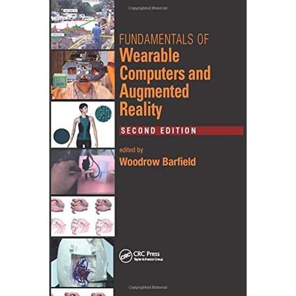 Fundamentals of Wearable Computers and Augmented Reality by Taylor & Francis Ltd (Paperback, 2017)
