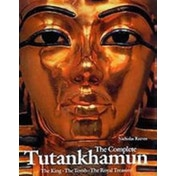 Complete Tutankhamun: The King, The Tomb,the Royal Treasure by Nicholas Reeves (Paperback, 1995)